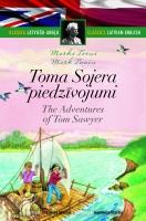 Marks Tvens - Toma Sojera piedzīvojumi. The Adventures of Tom Sawyer