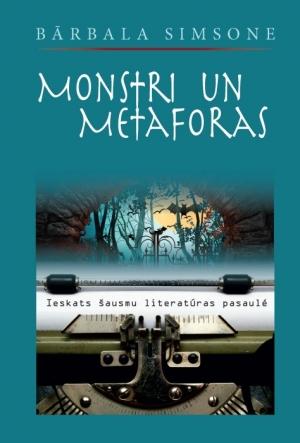 Monstri un metaforas: ieskats šausmu literatūras