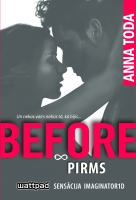 Anna Toda - BEFORE. Pirms