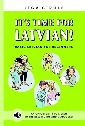Līga Cīrule - It's time for Latvian! Basic Latvian for beginners