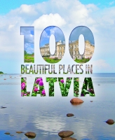 - 100 Beautiful Places in Latvia
