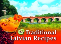 - Traditional Latvian Recipes