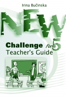 Irina Bučinska - New Challenge Form 5. Teacher's Guide