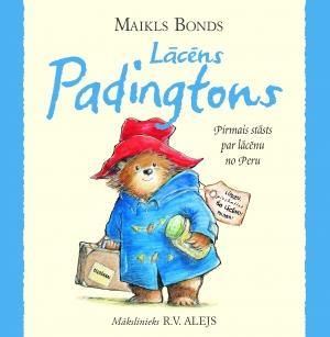 Maikls Bonds - Lācēns Padingtons. Pirmais stāsts par lācēnu no Peru