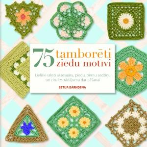 75 tamborēti ziedu motīvi (Betija Bārndena)