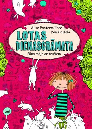 Lotas dienasgrāmata (Alise Pantermillere, Daniela Kola)
